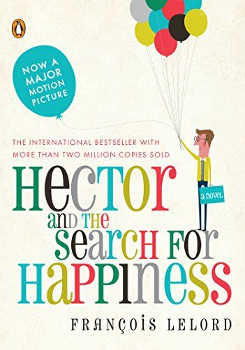 Hector and the Search for Happiness by Francois Lelord http://smile.amazon.com/dp/0143118390/ref=cm_sw_r_pi_dp_Hu1Jub1N0FZ6W