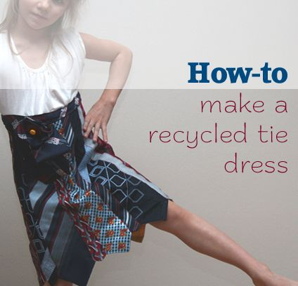 How to make a tie dress! I've been buying up ties from the thrift store for just this purpose...