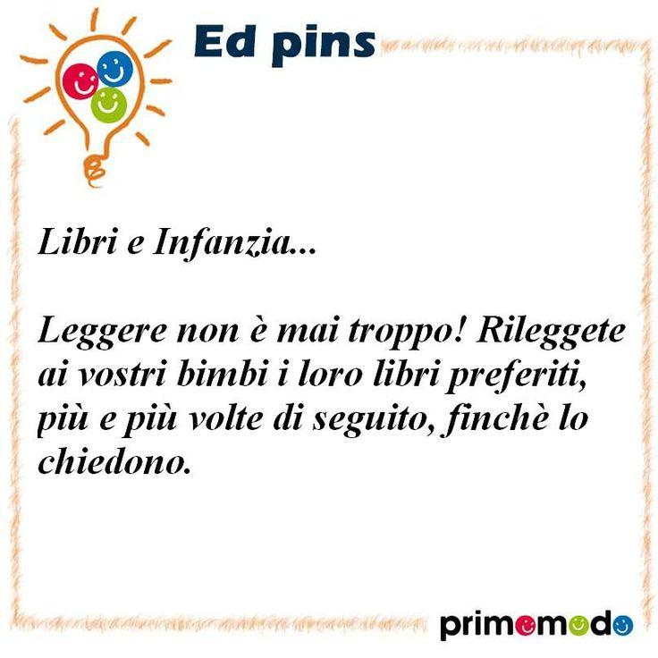 L'educazione in un pin - Libri e infanzia  Primomodo: uno spazio per imparare, crescere e divertirsi www.primomodo.com