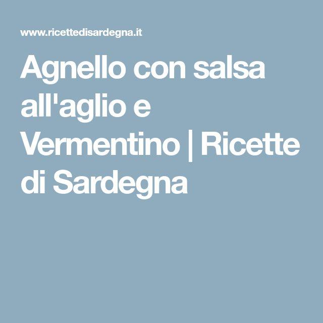 Agnello con salsa all'aglio e Vermentino | Ricette di Sardegna