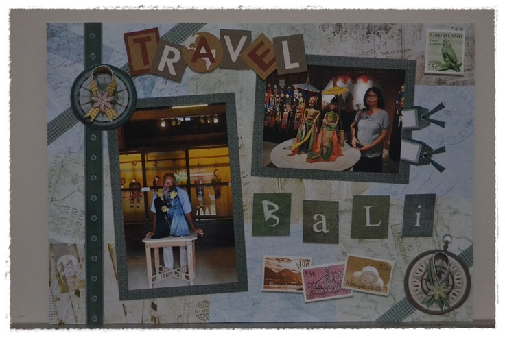 my scrapbook for my travelling in Bali oct 12