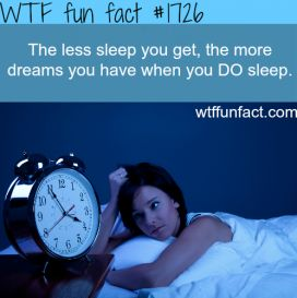Wtf fun facts about dreams- this seems to be true!  More dreams after baby boy then I ever remember having!