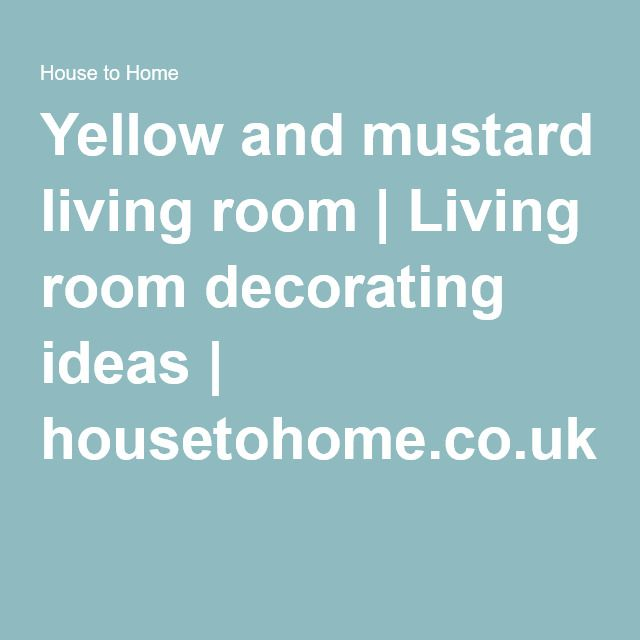 Yellow and mustard living room   Living room decorating ideas   housetohome.co.uk