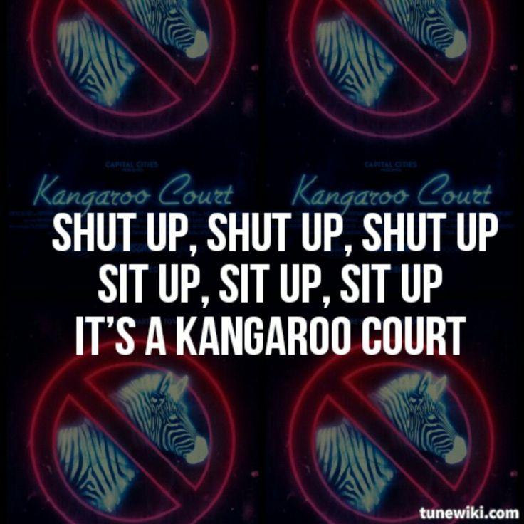 """Kangaroo court"" - Capital Cities"