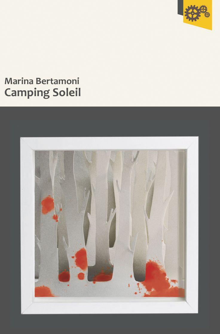 """""""Camping Soleil"""" di Marina Bertamoni"""