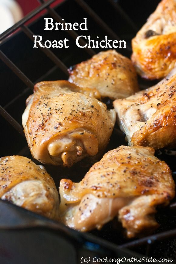 Brined Roast Chicken - I tried this and changed it up a bit.  I had more than 3 pounds of chicken and didn't really measure that I had the exact right amount of water.  I used whatever seasonings I wanted when it was time to cook it but it was DELICIOUS!  I will make this again!