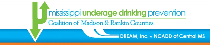 mississippi underage drinking prevention coalition of madison & rankin counties :: 601.933.9199