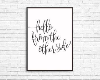 Hello From The Other Side- Adele Quote Prints Digital Printable Typography Art - Edit Listing - Etsy