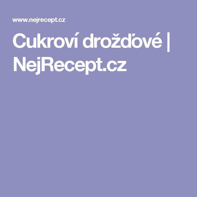 Cukroví drožďové | NejRecept.cz