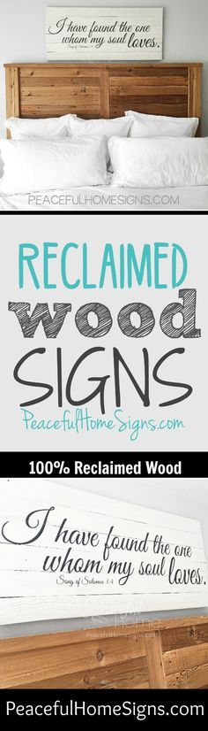 """Oversized bedroom sign painted with chalkpaint and made from reclaimed wood. """"I have found the one whom my soul loves. -Song of Solomon 3:4""""  Measures 48x21"""", hangers attached. For more reclaimed wood signs with a farmhouse feel, visit <a href=""""http://PeacefulHomeSigns.com"""" rel=""""nofollow"""" target=""""_blank"""">PeacefulHomeSigns...</a> <a class=""""pintag searchlink"""" data-query=""""%23reclaimedwood"""" data-type=""""hashtag"""" href=""""/search/?q=%23reclaimedwood&rs=hashtag"""" rel=""""nofollow"""" title=""""#reclaimedwood…"""