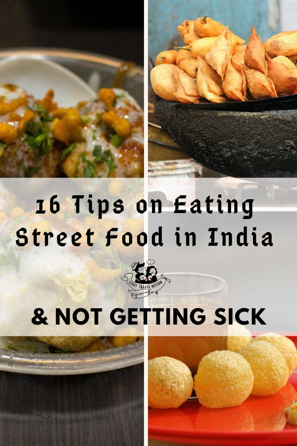 16 Tips on Eating Street Food in India & Not Getting Sick