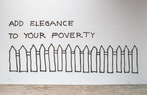 'Add elegance to your poverty', of 2002, graffiti on wall, Ed. 3/3, by Monica Bonvicini