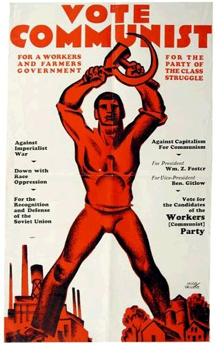 "Gellert, Hugo, 1924. Vote Communist poster. During the 1920s the American Communist Party was often a victim at once of government oppression and of its own sectarian struggles, but in the mid-1930s it adopted a ""popular front"" policy of alliances with liberal organizations. Its membership tripled, but more important still were the thousands of sympathizers who endorsed party-supported causes."