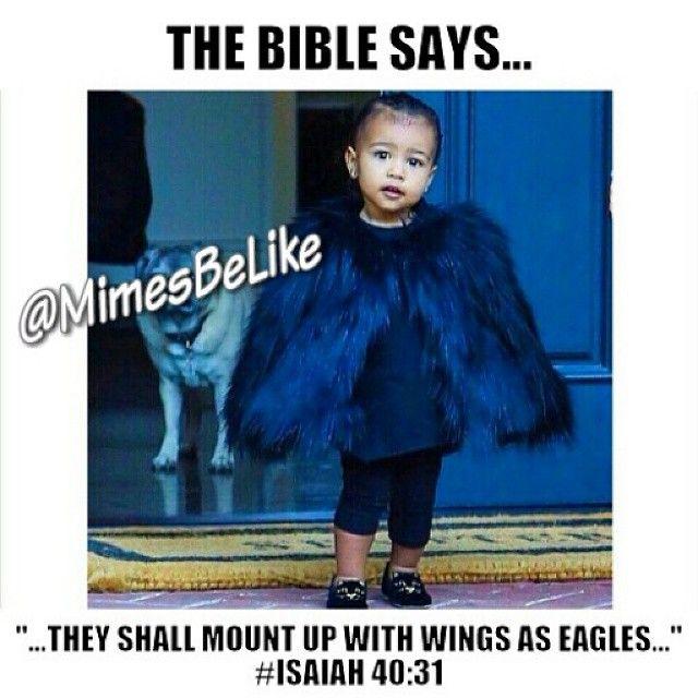 WEBSTA @ mimesbelike - North West has waited on the Lord and has renewed her strength... LOL! She looks so #adorable 😊... #saintsbelike #church #churchfolk #churchoflaugh #churchhumor #TheBibleSays #northwest #nori