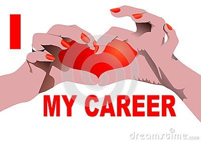 I love my Career isolated on white with Heart shaped hand position.  Vector illustration.