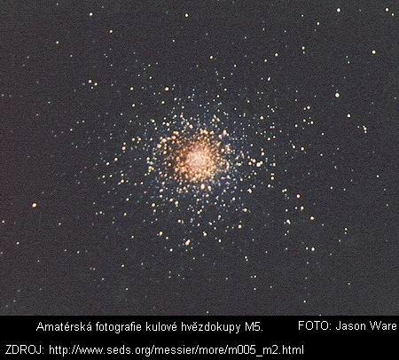 NGC 5904, M5  Souhvězdí: Hlava hada     První, kdo spatřil tento objekt, byl Gottfried Kirch a jeho žena Maria Margarethe. Stalo se tak 5. května 1702 při pozorování neznámé komety. Charles Messier tuto kulovou hvězdokupu nezávisle objevil až 23. května 1764.