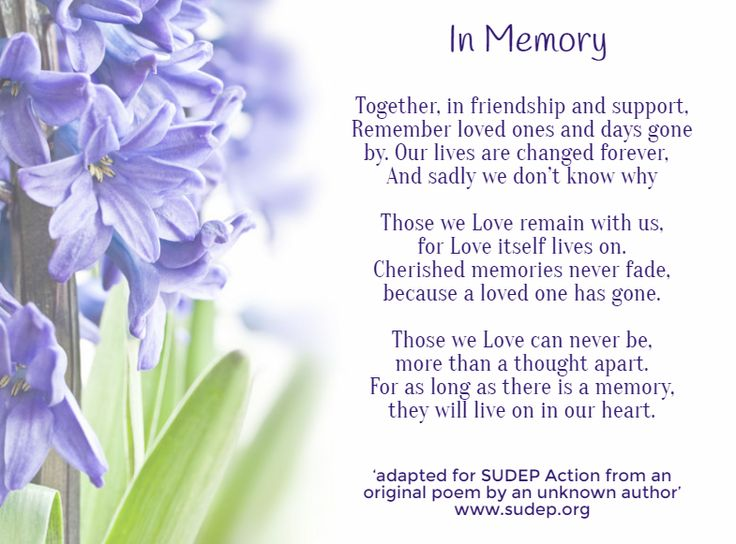 This poem is shared in memory of everyone who has lost their lives to #epilepsy #SUDEP. Please share to help spread the word. To add a special message beneath the post with the candle burning in their memory, please follow this link: https://business.facebook.com/SUDEPAction.org/photos/a.545839148795070.1073741828.530831053629213/1253123248066653/?type=3&theater
