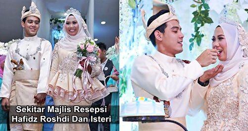 (19 GAMBAR) Sekitar Majlis Resepsi Hafidz Roshdi Dan Isteri   (19 GAMBAR) Sekitar Majlis Resepsi Hafidz Roshdi Dan Isteri  Pasangan suami isteri Hafidz Roshdi dan Nurul Shuhada telah selamat diijabkabulkan pada April yang lalu di Perlis. Setelah 6 bulan berlalu pasangan ini akhirnya telah melangsungkan majlis resepsi perkahwinan mereka. Majlis yang penuh meriah itu telah diadakan di Astana Wedding Place & Function Shah Alam. Majlis berlangsung meriah dengan kehadiran para tetamu termasuk…