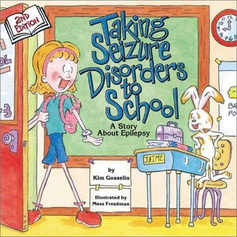 Taking Seizure Disorders to School: A Story About Epilepsy by Kim Gosselin, http://www.amazon.com/gp/product/1891383167/ref=cm_sw_r_pi_alp_RgGFpb09JPS62  ~My toddler loved this book. Really excited to identify with a storybook character!