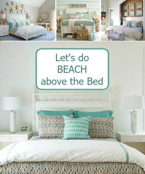 Great Above The Bed Wall Decor Ideas With A Coastal Beach Theme