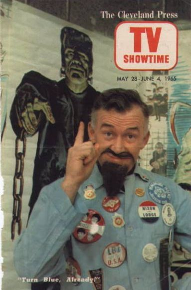 Ghoulardi! His tv show was on Friday nights after the 11pm news on channel 8 Cleveland.