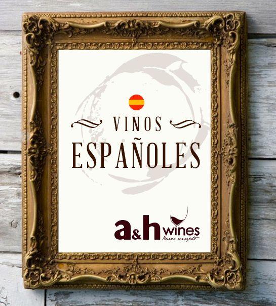 Vinos Españoles Distribuidos por A&H WInes
