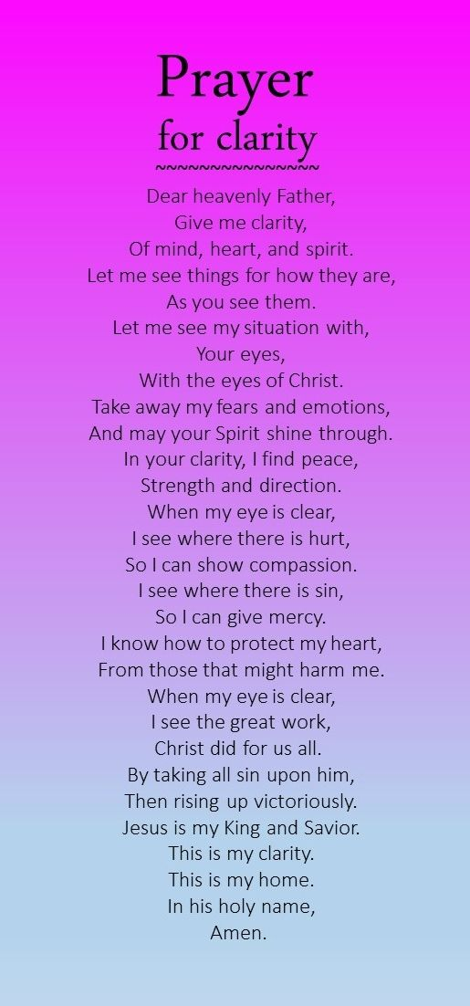 A prayer for clarity...