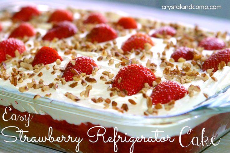 Easy Recipes: Strawberry Refrigerator Cake