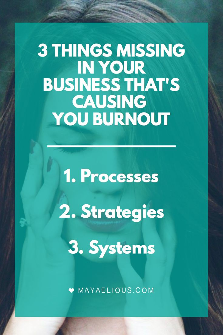 3 things missing in your business causing you burnout