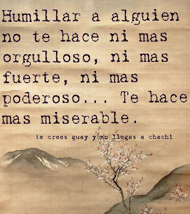 No humilles