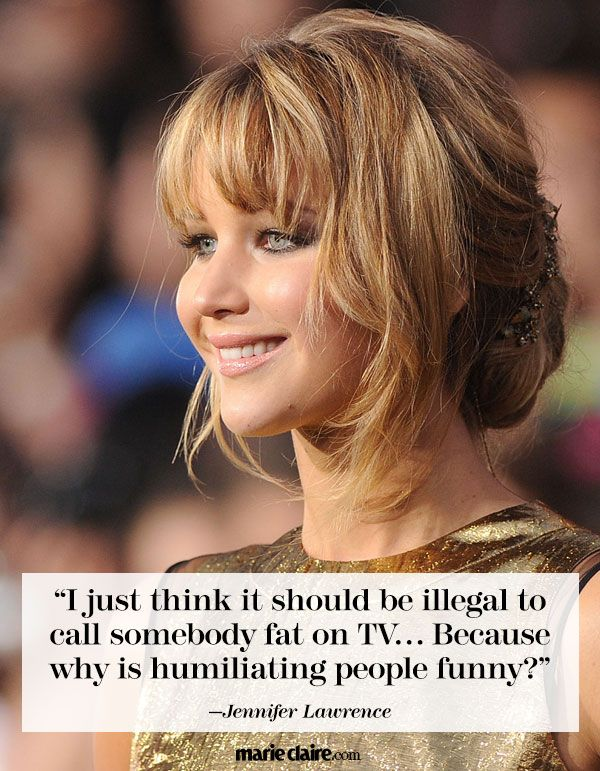 I love Jennifer Lawrence. Healthy is different for everyone. Healthy and balanced is what we should be aiming for