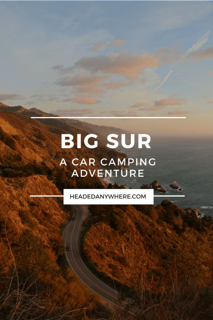Big Sur is arguably one of the most beautiful places you can go camping. Click through to read more about camping in Big Sur.