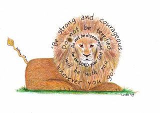 Be of good courage ~ the Lion of Juda gives us Peace ~ Strength ~ Hope...Thank You my Lord Jesus!
