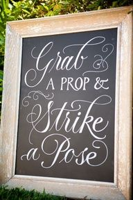 Wedding sign- LOVE THIS!! Hmmmm...should we do this too, for the photo guest book??