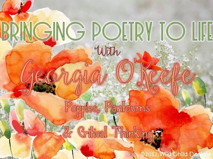 Poppies & Pantoums: Poetry Comes Alive with Georgia O'Keefe