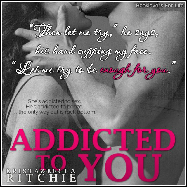 Review Addicted To You By Krista Becca Ritchie Booklovers For Life