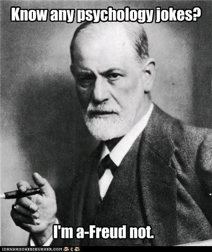 You know what I think when I hear someone is a Psychology Major? Oh so tell me about YOUR problems first because it's definitely one of the reasons you signed up for that mental ride. I stuck with Sociology for a reason! lol You know I'm telling the truth. I've known too many Psych Majors to know! lol