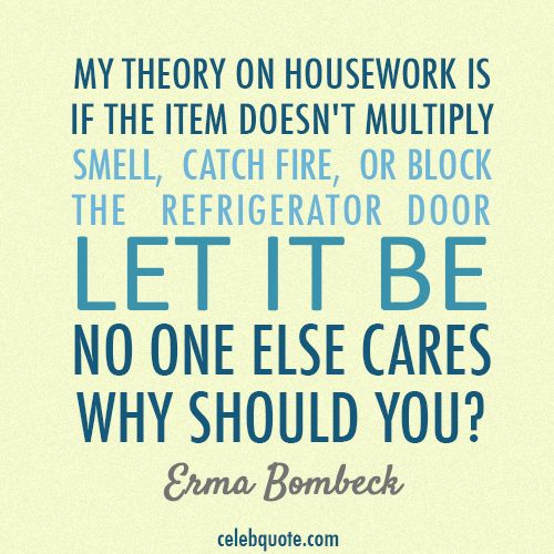 Image result for housework quotes