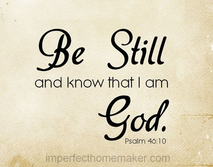 A great reminder to be still before the Lord and a free printable.