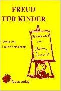 Freud für Kinder: Louise Armstrong, Whitney Darrow: 9783920352053: Books - Amazon.ca