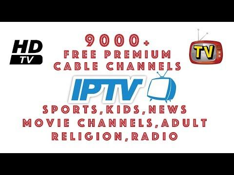 9000+ Free Premium Cable TV Channels In Every Language From All Over
