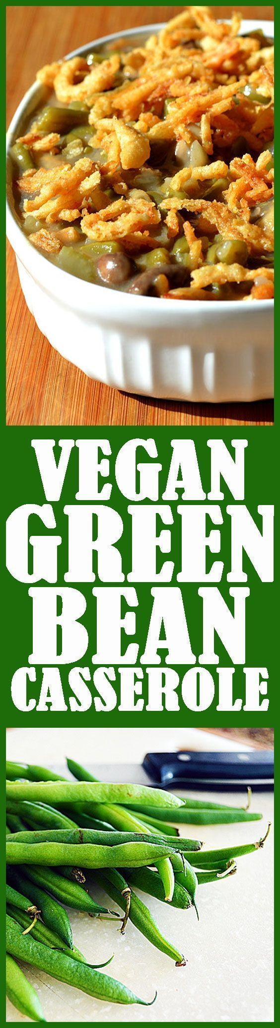 Green Bean Casserole on Pinterest | Healthy Green Beans, Green Bean ...