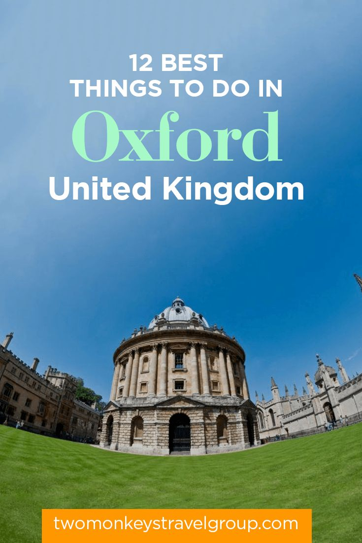 12 Best Things to Do in Oxford, United Kingdom – Where to Go, Attractions to Visit | Two Monkeys Travel Guide