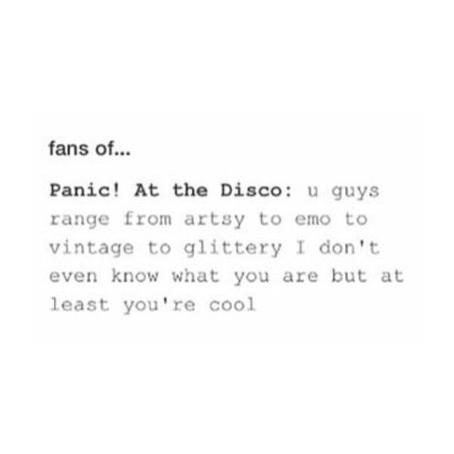 I am in fact the emo part of the P!ATD fan base haha