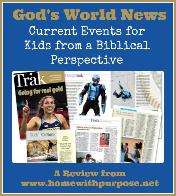 God's World News: Current Events for Kids from a Biblical Perspective - Home With Purpose