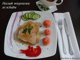 Kuchnia u Krysi : Pieczeń wieprzowa ze schabu