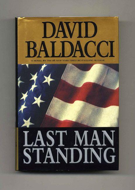 Last Man Standing Hardcover ? November 6, 2001 by David Baldacci (Author) Web…