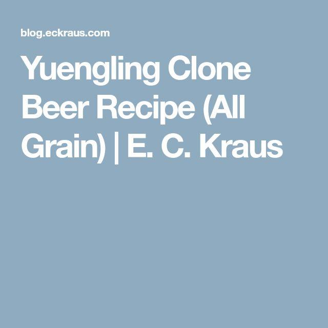Yuengling Clone Beer Recipe (All Grain)   E. C. Kraus