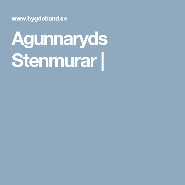 Agunnaryds Stenmurar |