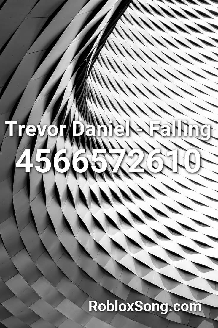 Roblox Id Code For Falling By Trevor Daniel Trevor Daniel Falling Roblox Id Roblox Music Codes In 2020 Roblox Songs Eminem Mockingbird